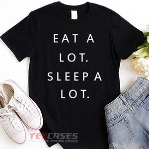 1166 Eat A Lot Sleep A Lot T Shirt 300x300 - Eat a lot sleep a lot quotes tshirt