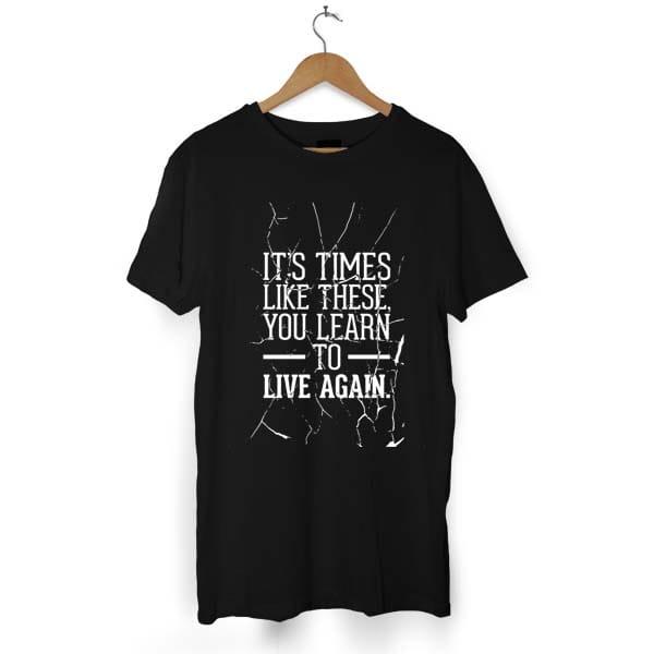 To Live Again tshirt