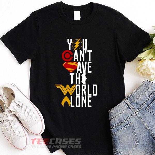 save the world alone tshirt