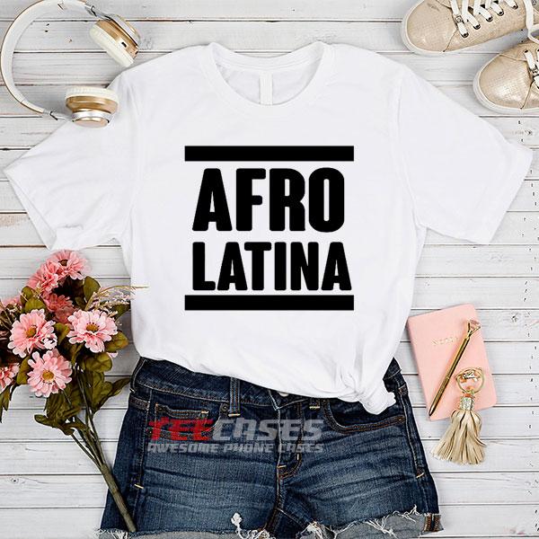 Afro Latina tshirt