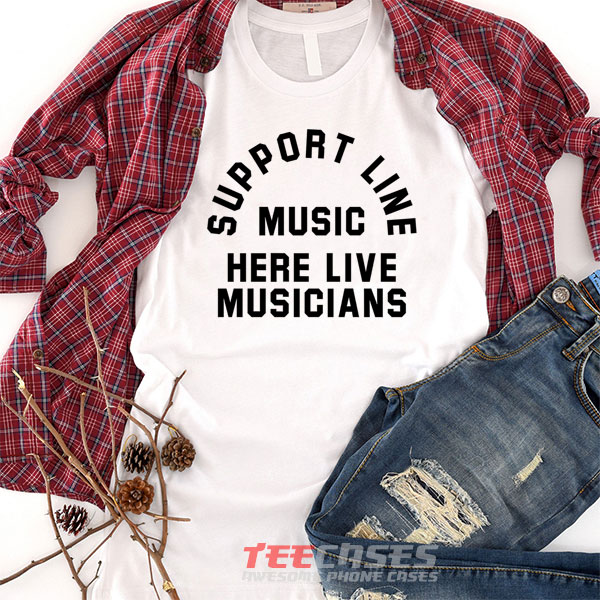 Live Musicians Quotes tshirt
