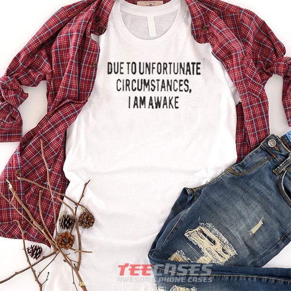 Awake Quotes tshirt