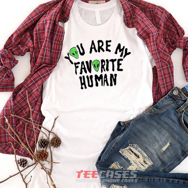 favorite human tshirt