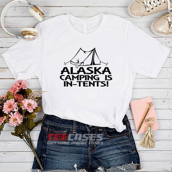 Alaska Camping Ittents tshirt