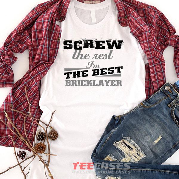 Best Bricklayer tshirt