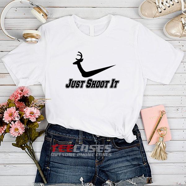 just shoot it tshirt
