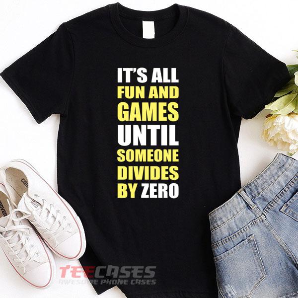 Divide By Zero tshirt