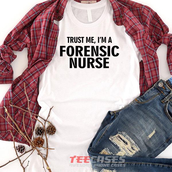 Forensic Nurse tshirt