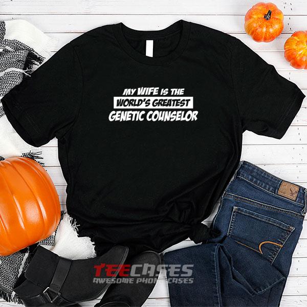 Genetic Counselor tshirt