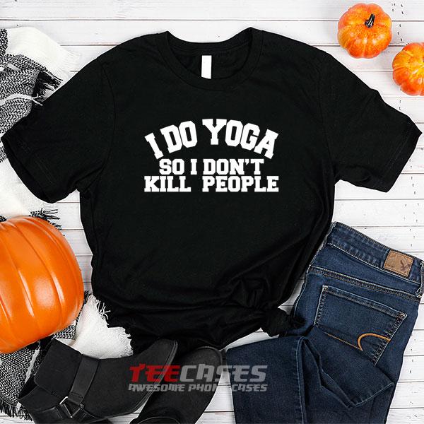 i do yoga tshirt