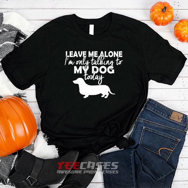 Talking To Dog tshirt
