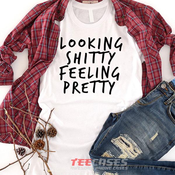 Feeling Pretty tshirt