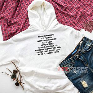 6546 There Is No Hope Hoodie Sweatshirts 300x300 - There Is No Hope hoodie