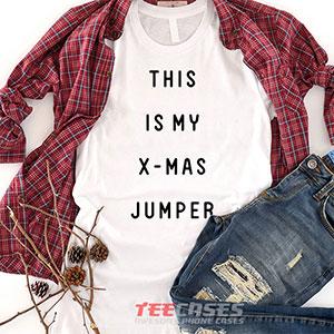 6556 This Is My X Mas Jumper T Shirt 300x300 - This Is My X-Mas Jumper tshirt