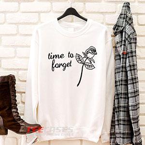 6565 Time To Forget Sweatshirt 300x300 - Time To Forget sweatshirt Crewneck