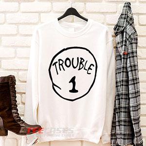 6576 Trouble Sweatshirt 300x300 - Trouble sweatshirt Crewneck