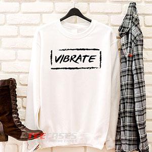 6596 Vibrate Sweatshirt 300x300 - Vibrate sweatshirt Crewneck