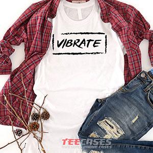 6596 Vibrate T Shirt 300x300 - Vibrate tshirt