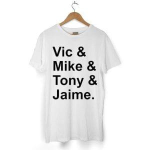 6597 Vic Mike Tony Jaime T Shirt 300x300 - Vic & Mike & Tony & Jaime tshirt