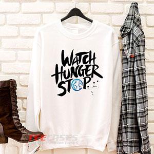 6608 Watch Hunger Stop Sweatshirt 300x300 - Watch Hunger Stop sweatshirt Crewneck
