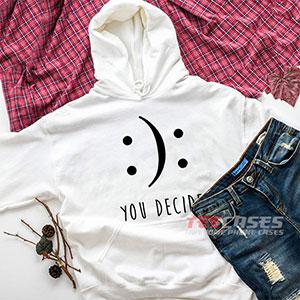 6642 You Decide Hoodie Sweatshirts 300x300 - You Decide hoodie