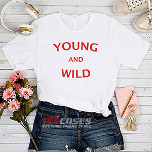 6645 Young And Wild T Shirt 300x300 - Young And Wild tshirt