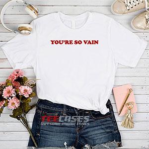 6649 Youre So Vain T Shirt 300x300 - You're So Vain tshirt