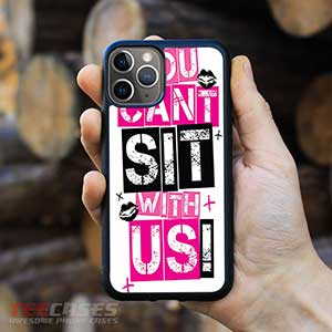 You Cant Sit With Us iPhone Cases 23104 300x300 - You Can't Sit With Us iPhone case samsung case